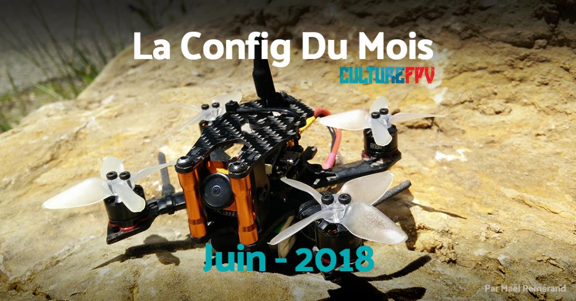 Config du mois de juin 2018 | 2 Pouces Fanatic Nano