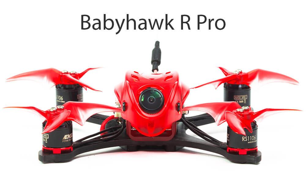 Emax Babyhawk R Pro – Le dernier bébé de chez Emax