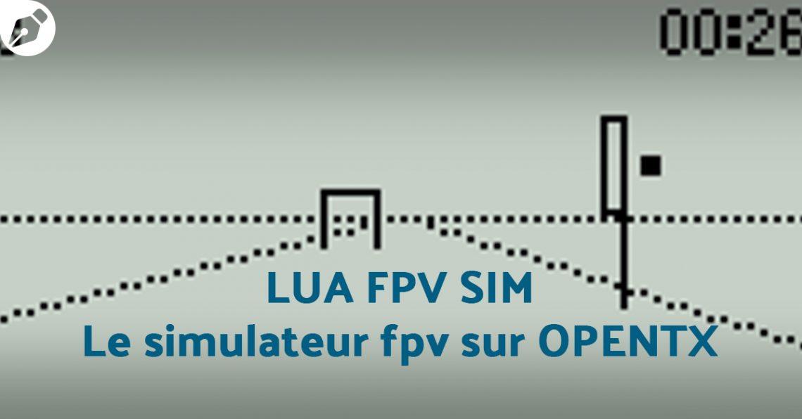Lua FPV Sim – Le simulateur FPV sur OpenTX