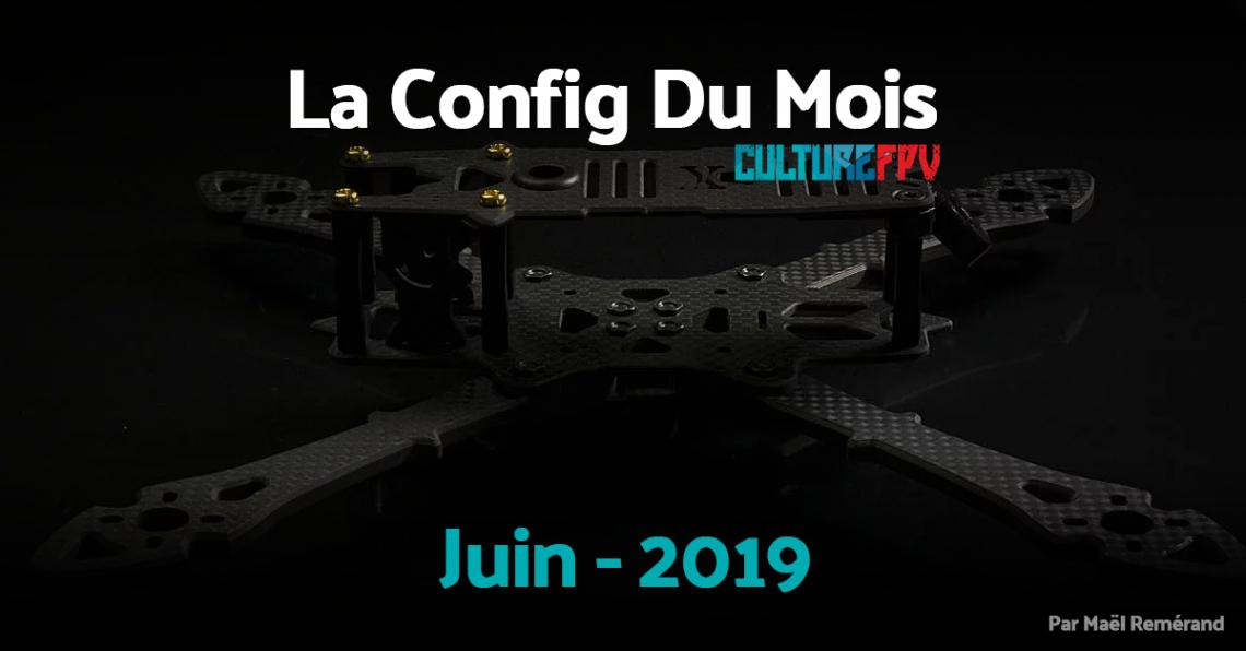 Config du mois de Juin 2019 | Get Hooked