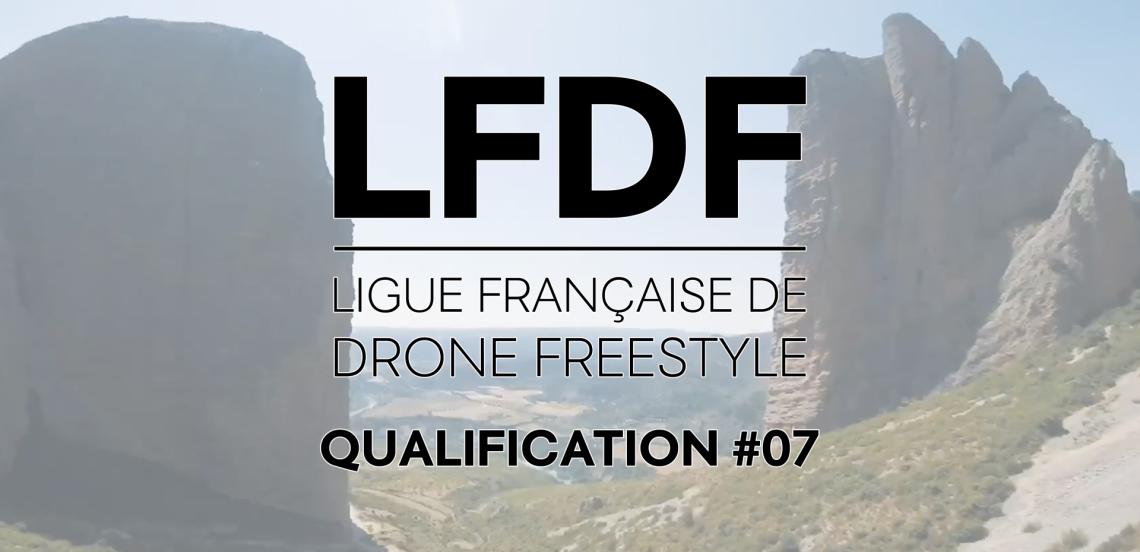 Ligue Française de Drone Freestyle   Qualif #7