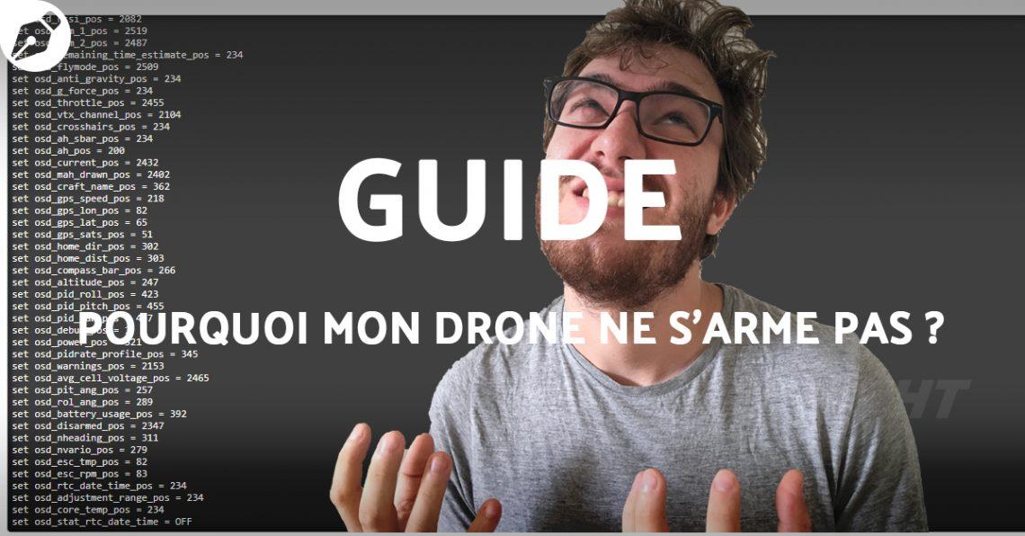 Guide – Mon drone ne s'arme pas. Comment s'en sortir ?